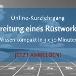 """Online-Kurzlehrgang """"Vorbereitung eines Rüstworkshops"""""""