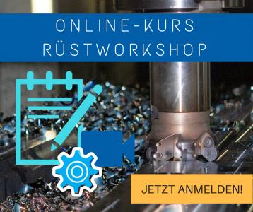 Online-Kurs Rüstworkshop