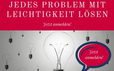 Jedes Problem mit Leichtigkeit lösen!