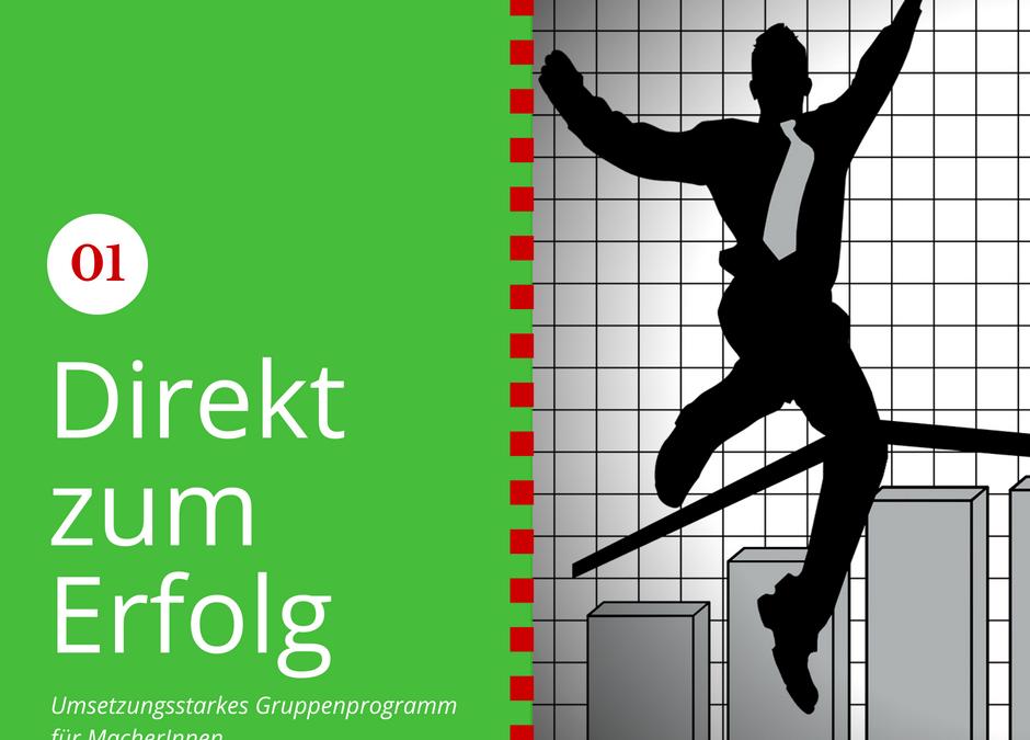 "Neues Gruppenprogramm ""Direkt zum Erfolg!"""